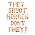 They Shoot Horses